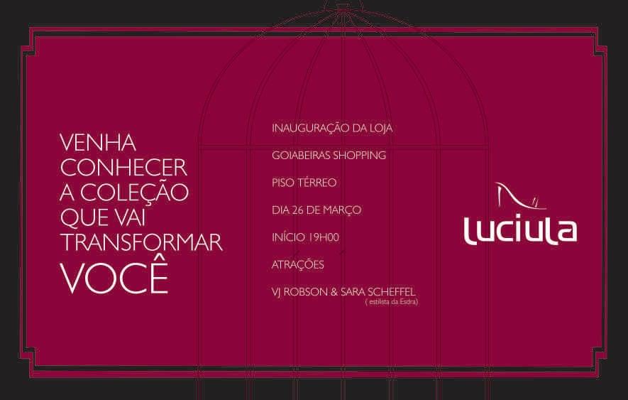 Frases De Inauguração De Loja: Welcome!: Convite - Inauguração Loja Luciula