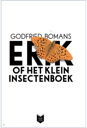 Nederlands Boekverslagen Erik Of Het Klein Insectenboek