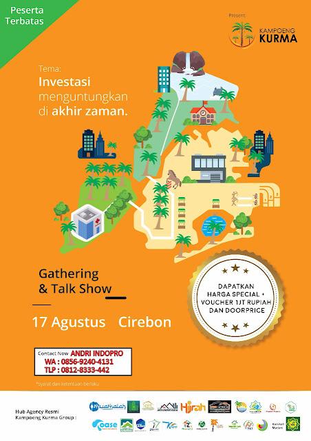 Gathering Kavling Kampung Kurma Cirebon - Tanah Kavling Syariah Indopro
