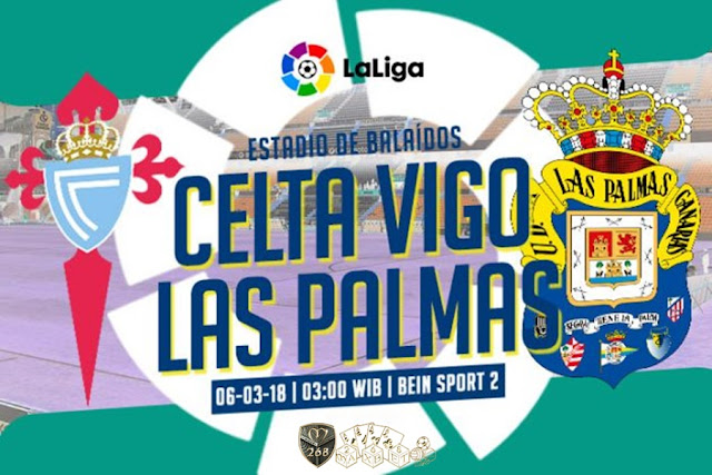 Prediksi Celta Vigo Vs Las Palmas, Selasa 06 Maret 2018 Pukul 03.00 WIB
