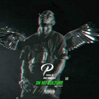 PdotO Feat. Thokozile – I'm No Vulture