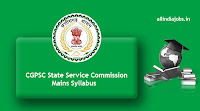 CGPSC State Service Commission Mains Syllabus