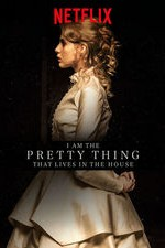 Watch I Am the Pretty Thing That Lives in the House Online Free Putlocker