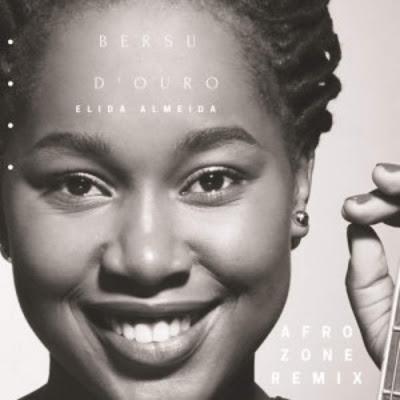 Elida Almeida - Bersu D'Ouro (AfroZone Remix /Afro House) [Download Mp3]