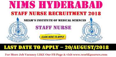 Staff Nurse Vacancy in NIMS Hyderabad  August 2018