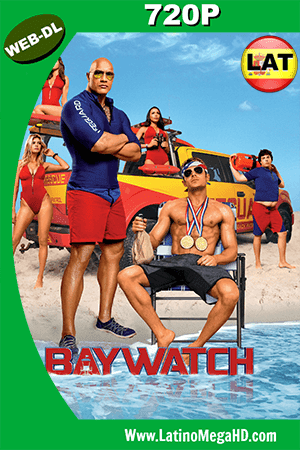 Baywatch Guardianes de la Bahía (2017) Latino HD Web- Dl 720p ()