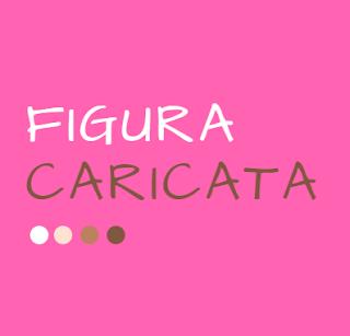 FIGURA CARICATA