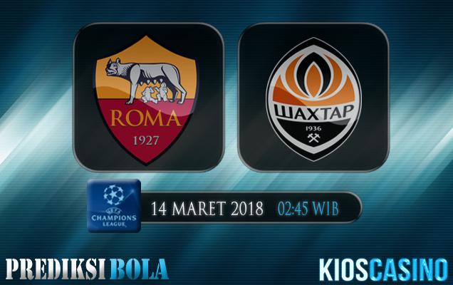 Prediksi Skor Roma vs Shaktar Donetsk 14 Maret 2018