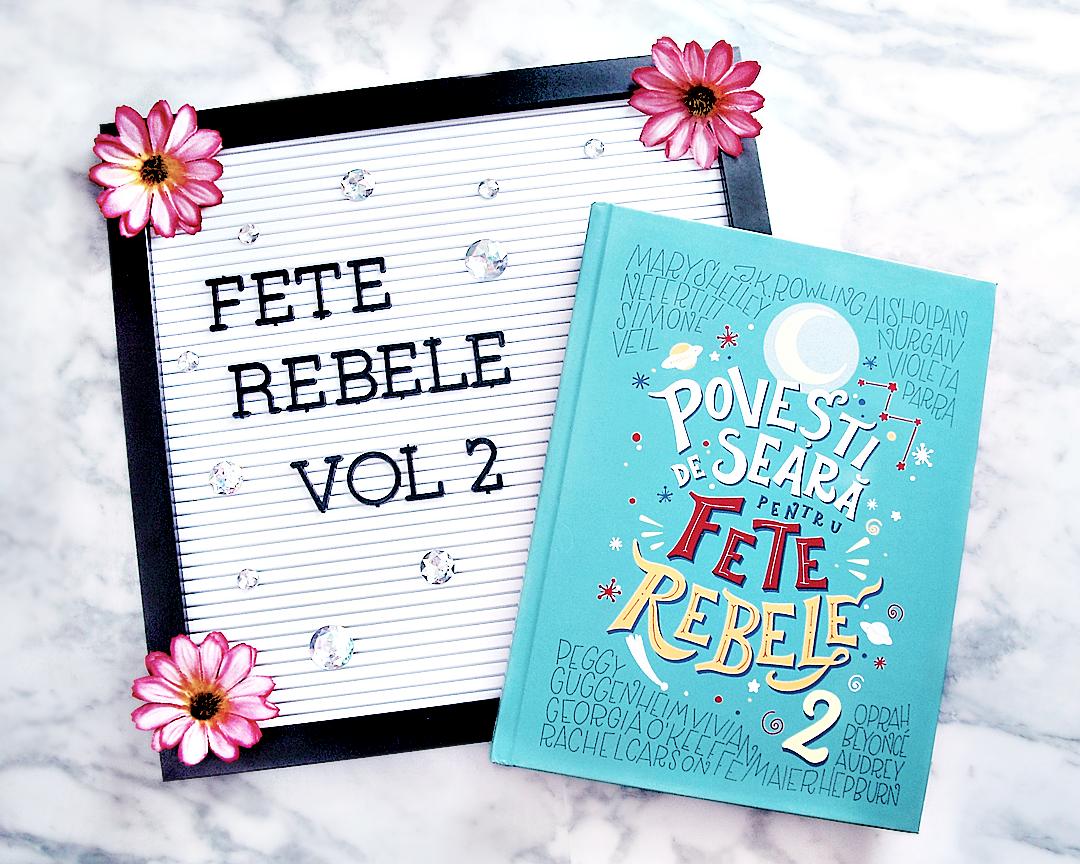 Povesti de seara pentru fete rebele vol 2 - Good Night Stories for Rebel Girls review recenzie pareri
