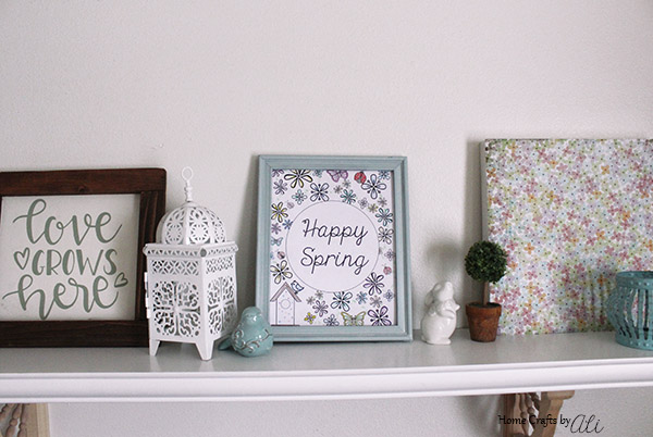 happy spring printable in spring decor mantle