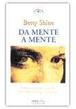 Da mente a mente - Betty Shine