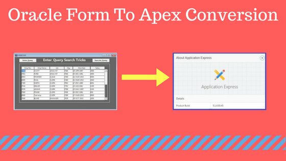 Oracle form to Apex