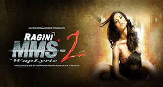 Ragini MMS 2 All Songs Lyrics & Video