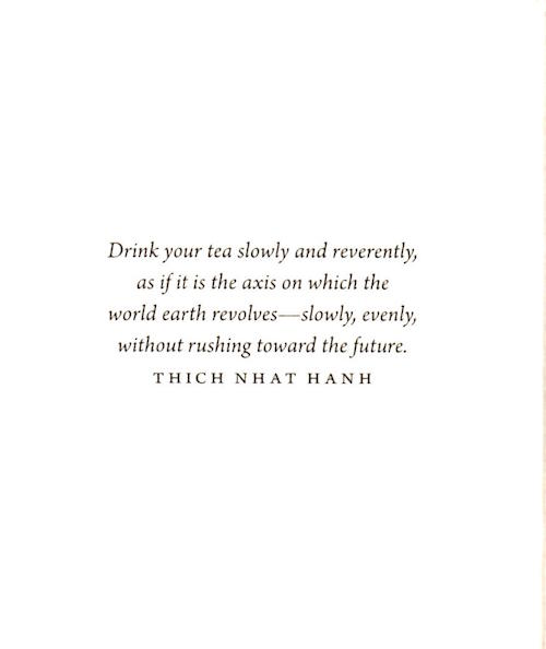 drink tea saying from Thich Nhat Hanh