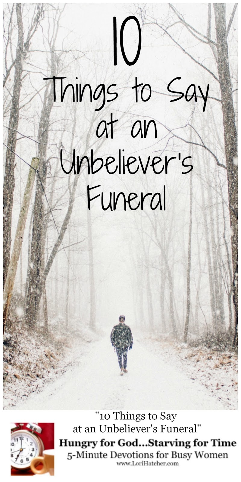 Hungry for God: 10 Things to Say at an Unbeliever's Funeral