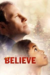 Watch Believe Online Free in HD