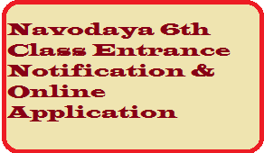 Navodaya 6th Class Entrance Notification & Online Application