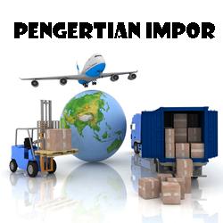 Pengertian Impor