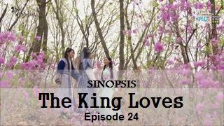 Sinopsis The King LovesEpisode 24