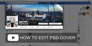 「Video」Hướng dẫn edit PSD ảnh bìa facebook