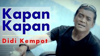 Lirik Lagu Kapan Kapan (Dan Artinya) - Didi Kempot
