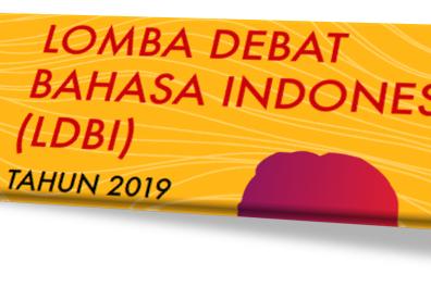 Pedoman LOMBA DEBAT BAHASA INDONESIA (LDBI) Th. 2019