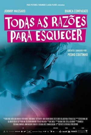 Filme Todas as Razões para Esquecer 2018 Torrent Download