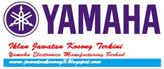 Jawatan Kosong Yamaha Electronics Manufacturing (M) Sdn Bhd