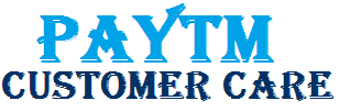Paytm Customer Care: Paytm Contact No. Paytm Toll free No. & Paytm Helpline