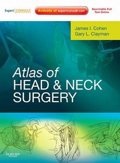 Cohen Clayman. Atlas Phẫu thuật Đầu Cổ