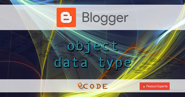Blogger - Objet data type