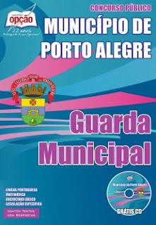 Apostila GUARDA MUNICIPAL - Concurso Município de Porto Alegre / RS.