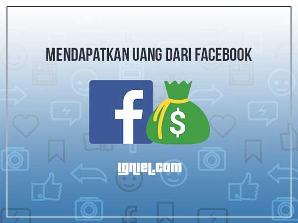 Mendapatkan Uang Dari Facebook Melalui Instant Articles dan Audience Network