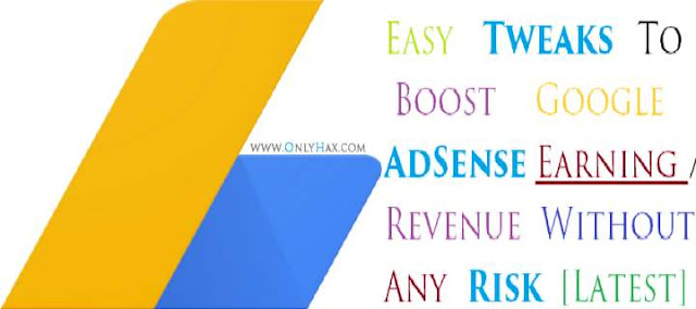 adsense-earning-trick-increase-adsense-earning-2017-onlyhax