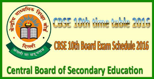 CBSE 10th exam date 2016 Date sheet Time Table