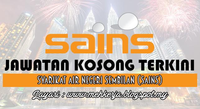 Jawatan Kosong Terkini 2016 di Syarikat Air Negeri Sembilan (SAINS)