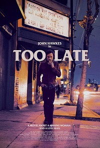 Watch Too Late Online Free in HD