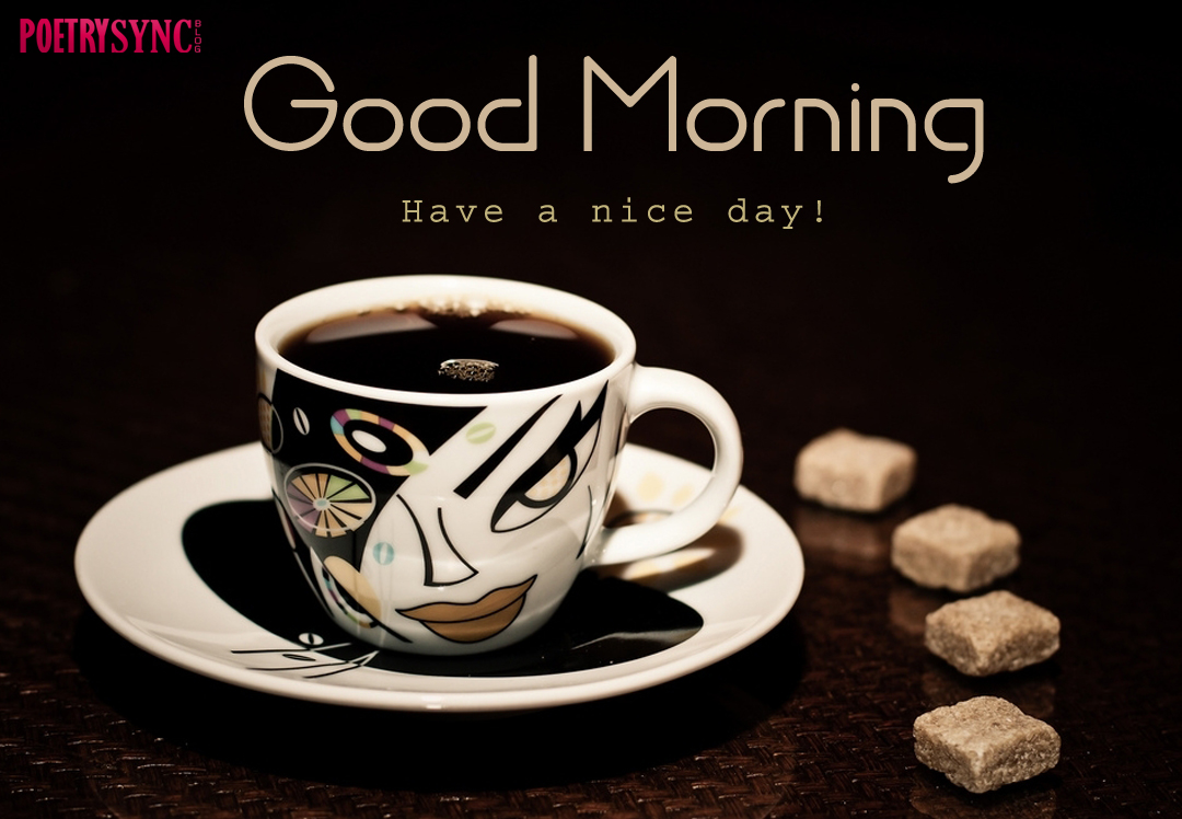 Good Morning Coffee Photos: The Biggest Poetry And Wishes Website Of The World