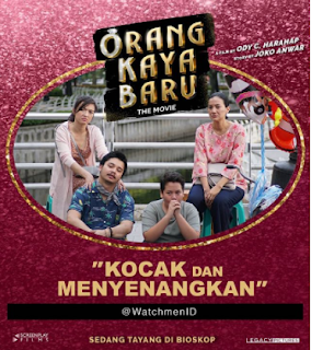 Image Result For Review Film Orang Kaya Baru