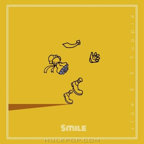 Slow.K – Smile (Feat. Yuppie) – Single