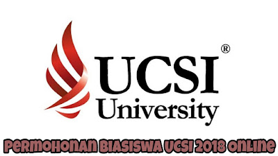 Permohonan Biasiswa UCSI 2018 Online