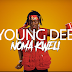 VIDEO / Young Dee – Noma Kweli / Mp4 Download