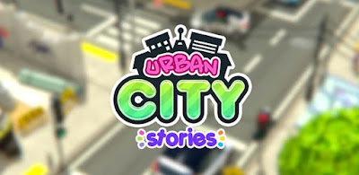 Urban City Stories MOD APK Download Full Version