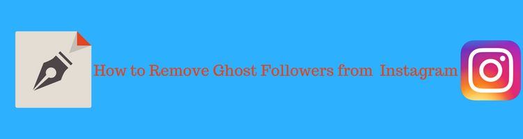 get rid of fake Followers from Instagram