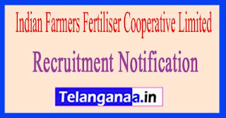 IFFCO Indian Farmers Fertiliser Cooperative Limited Recruitment Notification 2017