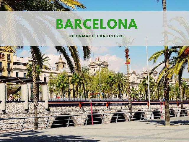 Barcelona informacje praktyczne