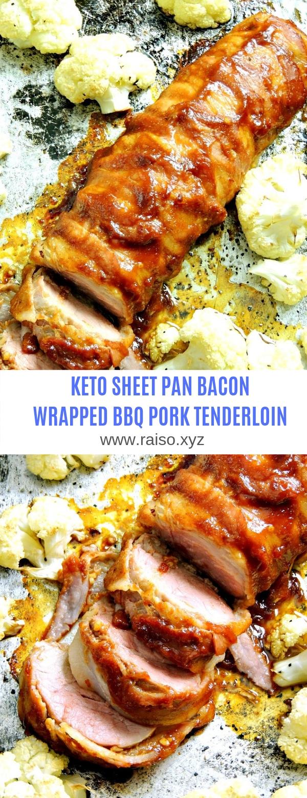 KETO SHEET PAN BACON WRAPPED BBQ PORK TENDERLOIN