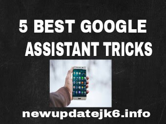 5 Best Google Assistant Tricks in hindi