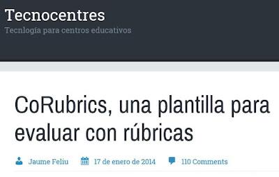 http://tecnocentres.org/es/corubrics-una-plantilla-para-evaluar-con-rubricas/