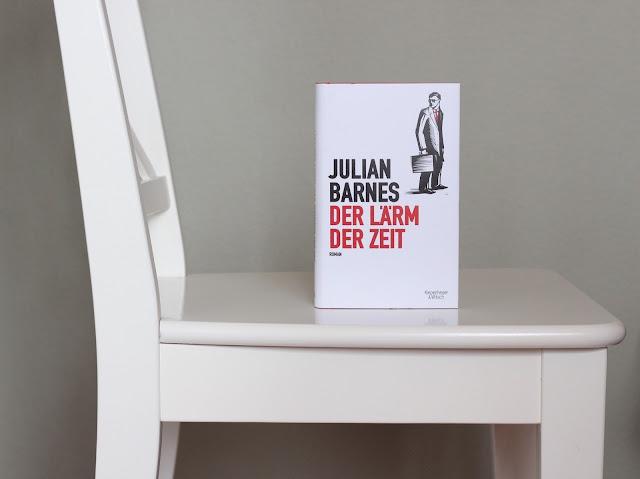 Julian Barnes Der Lärm der Zeit Rezension